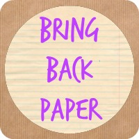 Launching #BringBackPaper
