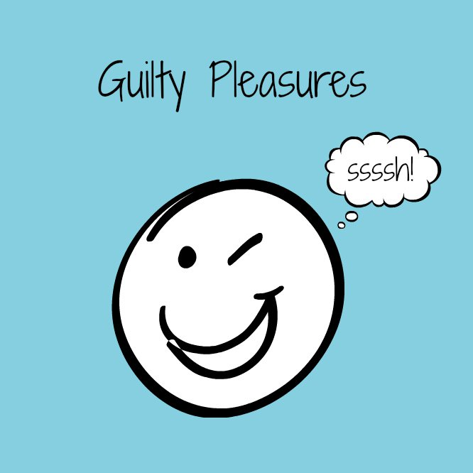 Guilty Pleasures & Secrets