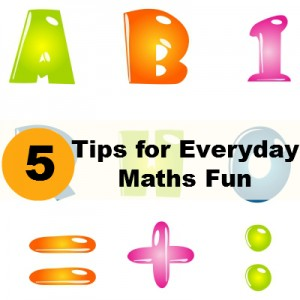 5 top tips for everyday maths fun