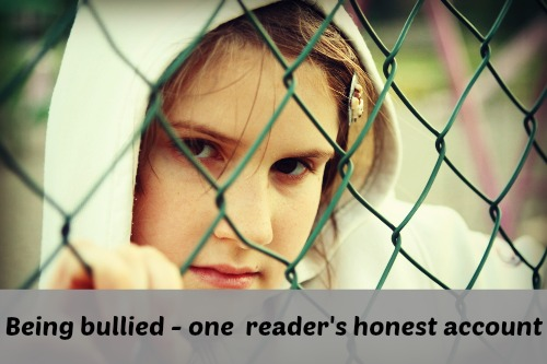 Bullies and being bullied ... An honest account