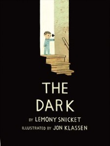 Lemony Snicket, The Dark and my irrational fear
