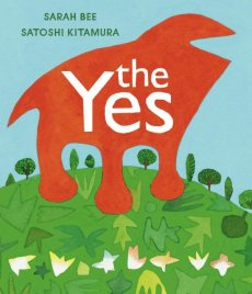 The Yes - this one empowering picture book ... for adults & kids!!