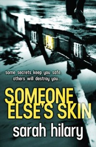 Friday book review – Someone Else's Skin by Sarah Hilary
