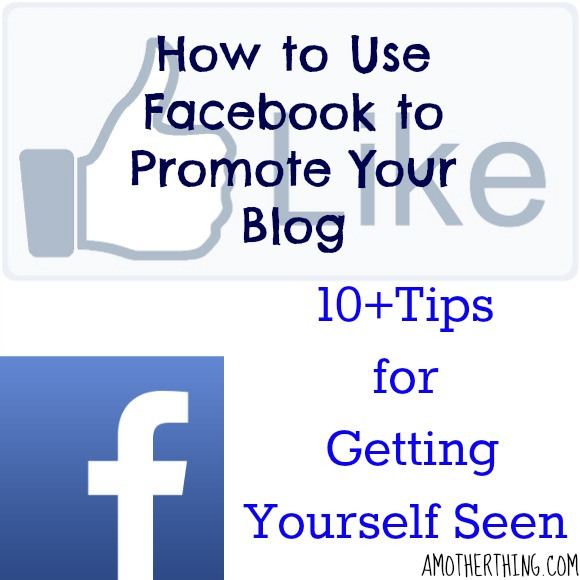 How To Use Facebook to Promote Your Blog