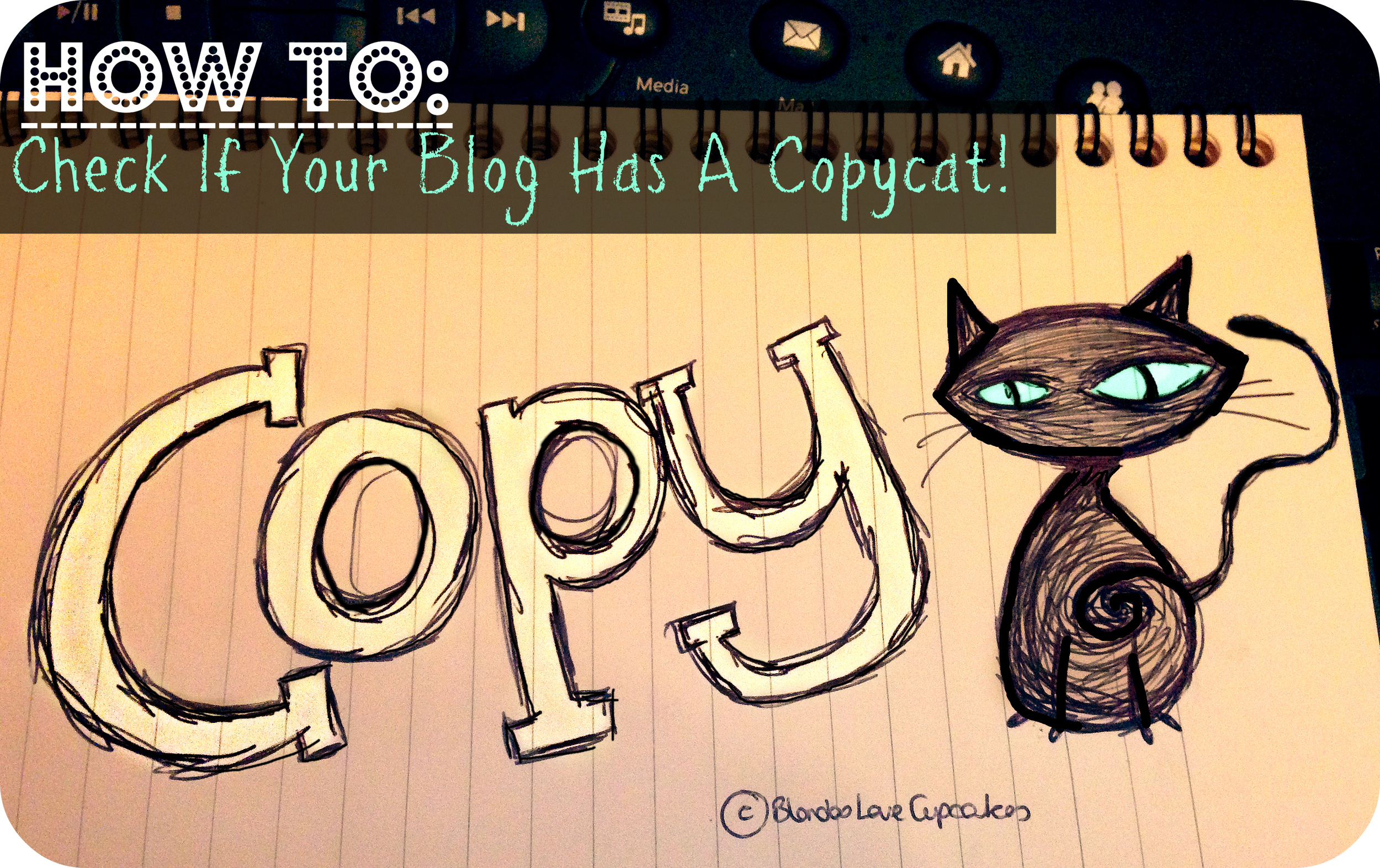 How To: Check If Your Blog Is Being Copied Online