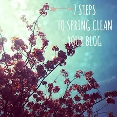 7 steps to spring clean your blog