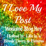 I love my Blog Post Blog Hop