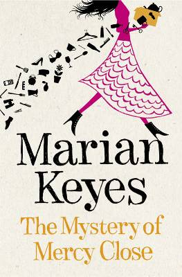 Friday book review - The Mystery of Mercy Close by Marian Keyes
