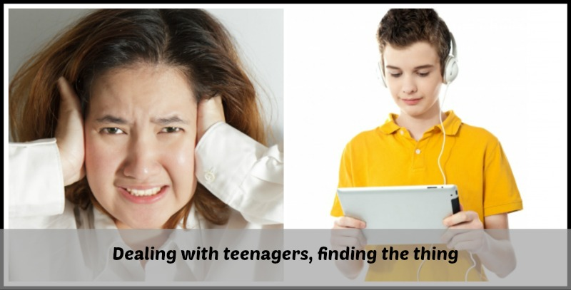 Dealing with Teenagers - Finding the thing