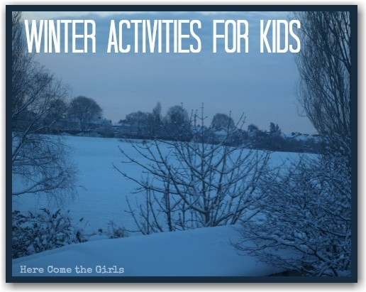 Winter Activities for Kids - Here Come the Girls