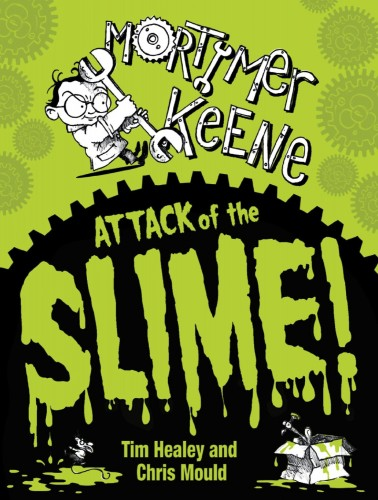 MG Blog: Attack of the Slime by Tim Healey & Chris Mould