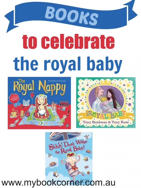 The Royal Baby - A Picture Book Collection