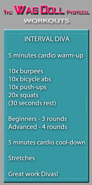 Interval Diva Workout! The Wag Doll Protocol Fitness Regime