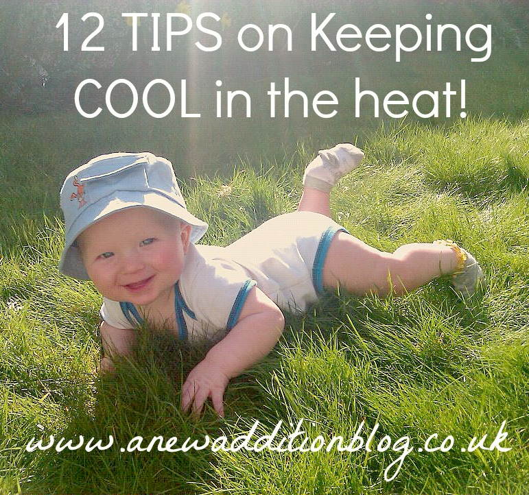 12 Tips on Keeping cool in this heat!