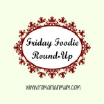 Friday Foodie #20