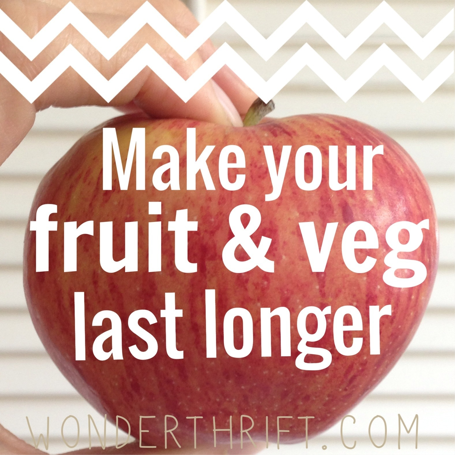 How to Store your Fruit and Veg to make it Last Much Longer