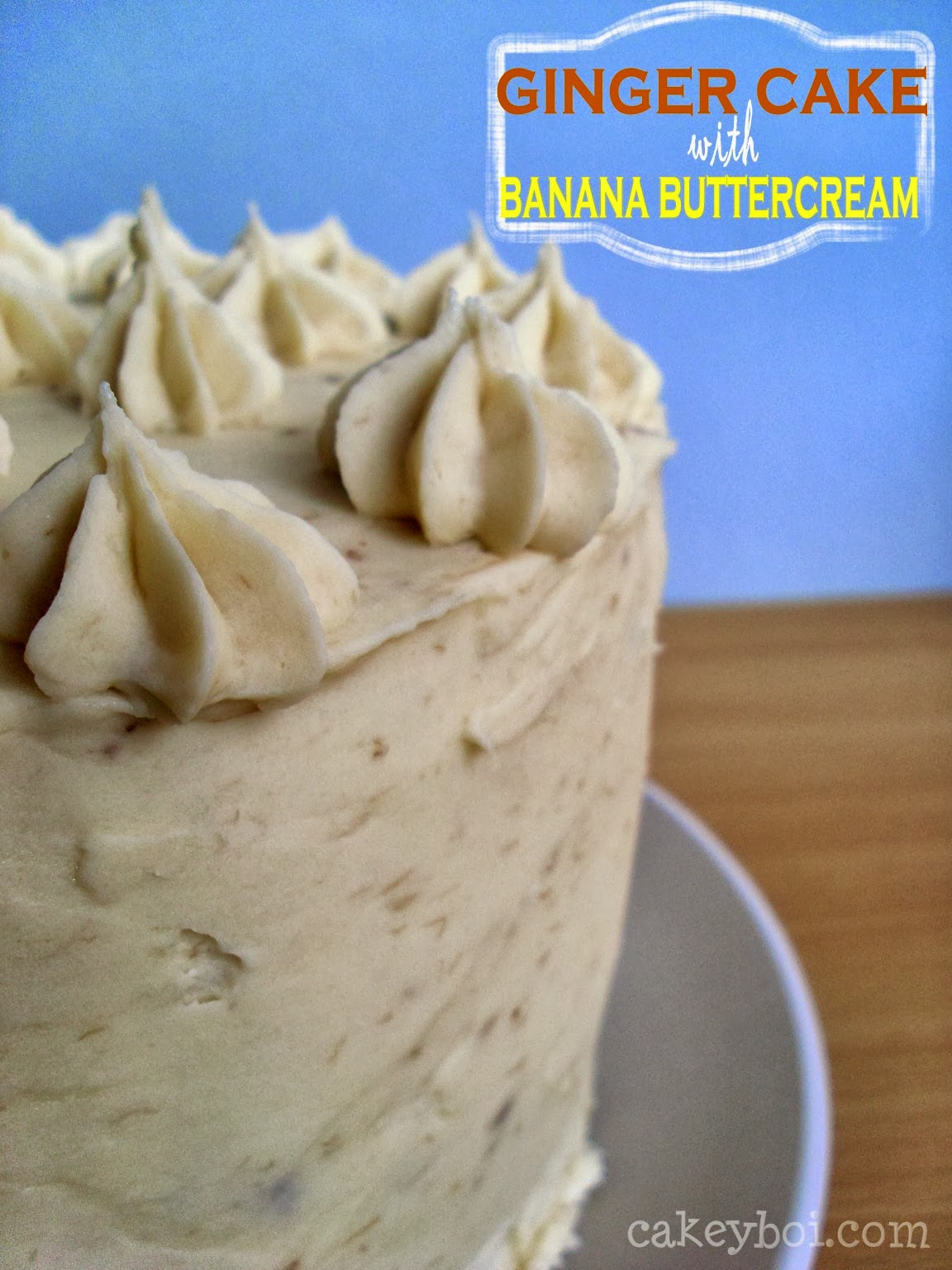 Cake Club, Ginger Banana Layer Cake and GBBO Week 7
