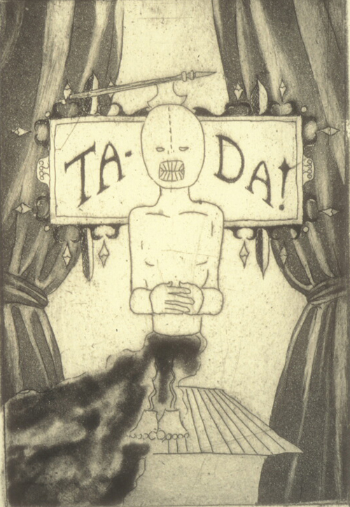 Tamara Gray  Ta-Da  copper plate etching