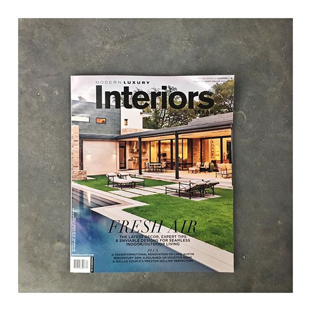 On the cover of this issue of Modern Luxury #seeinseeout #modernluxury #texasinteriors #texasarchitecture #thegardendesignstudio #architecturalphotography #architecture #landscapearchitecture