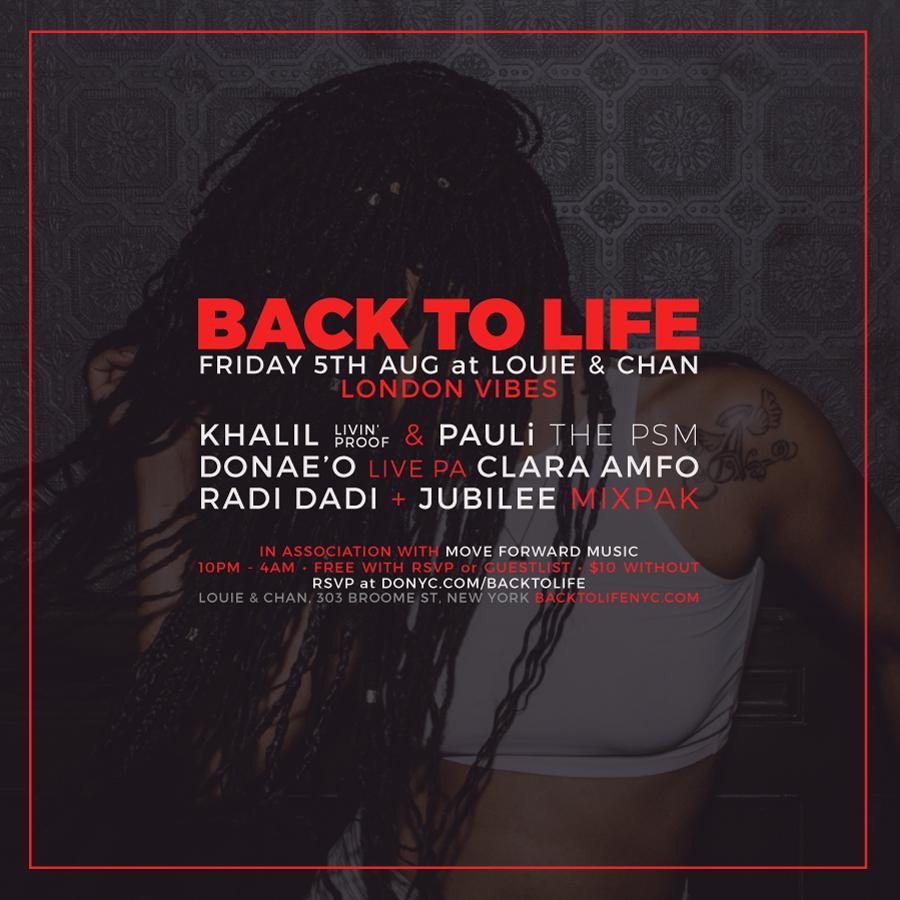 Back to life with Donae'o + Radi Dadi + Clara Amfo (BBC radio 1) + Jubilee (Mixpak)RSVP HERE