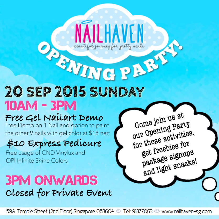 Here's a quick glance of party's activities and schedule :) Do give us a call if you wish to book for a slot from 10am to 3pm for the Free Gel Nailart Demo (on 1 Nail) + Express Gel Mani (at $18 Nett for the other 9 Nails), or for our $10 Express Pedicure!
