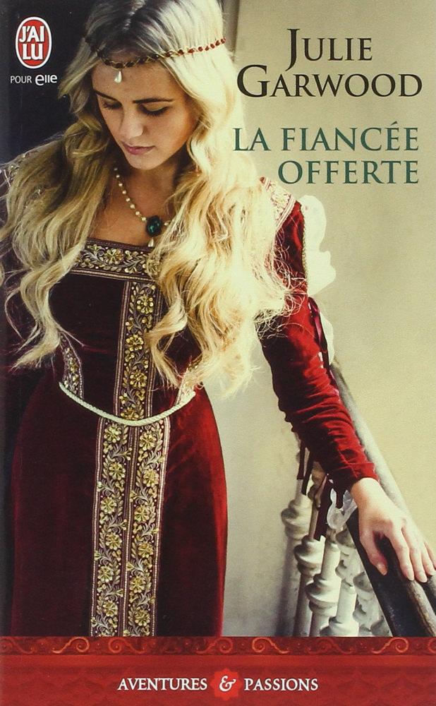 BOOK COVER -  La fiancée offerteby Julie Garwood
