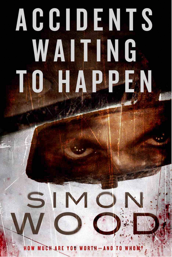 BOOK COVER - Accidents waiting to happen by Simon Wood