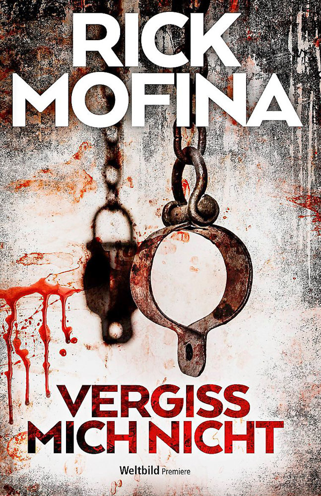 BOOK COVER - Vergiss Mich Nicht by Rick Mofina