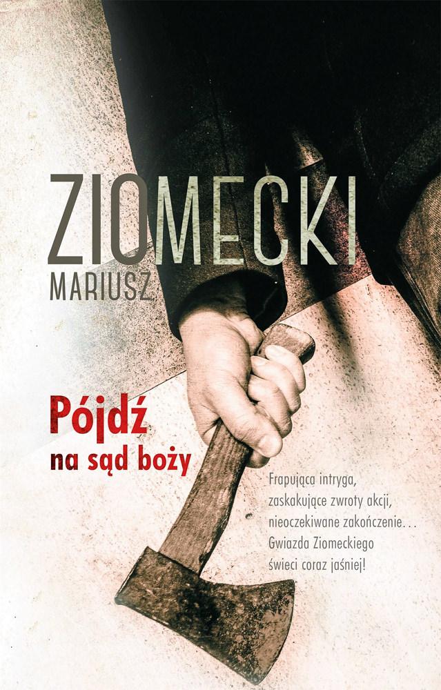 BOOK COVER -  Pójdź na sąd bożyby Mariusz Ziomecki