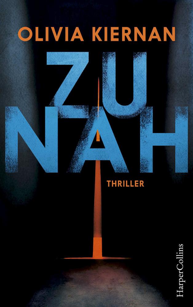 BOOK COVER -  Zu nah by Olivia Kiernan