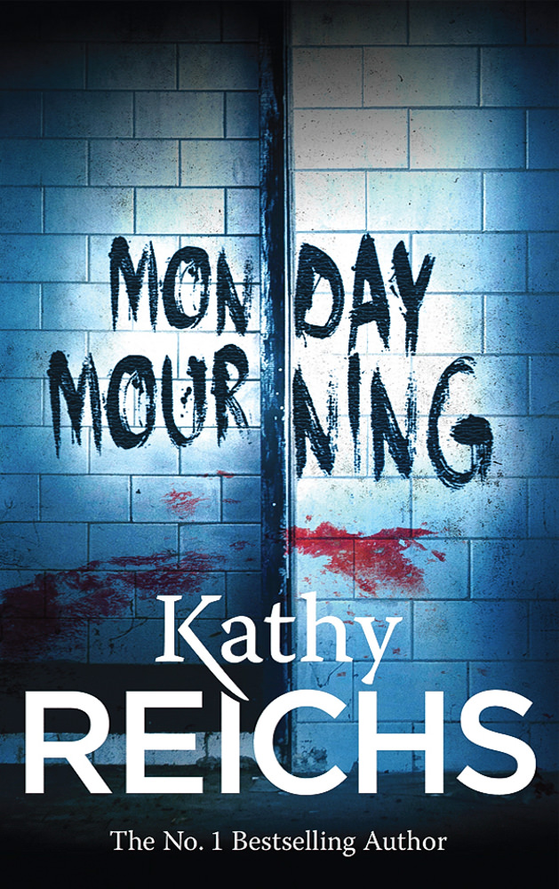 BOOK COVER - Monday Mourning by Kathy Reichs