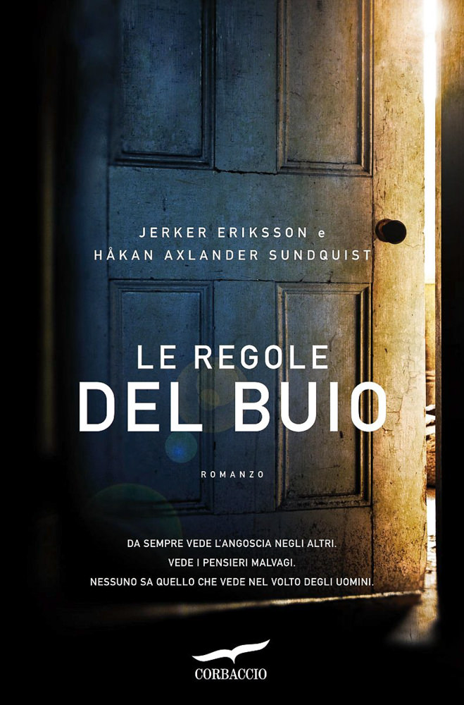 BOOK COVER -  Le regole del buio by Jerker Eriksson and Håkan A
