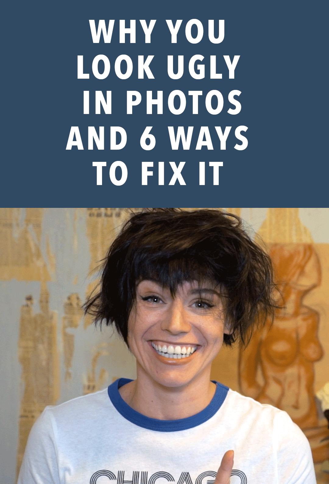 1557b44193b2 Why You Look Ugly in Photos - And 6 Ways to Fix it — Sorelle Amore