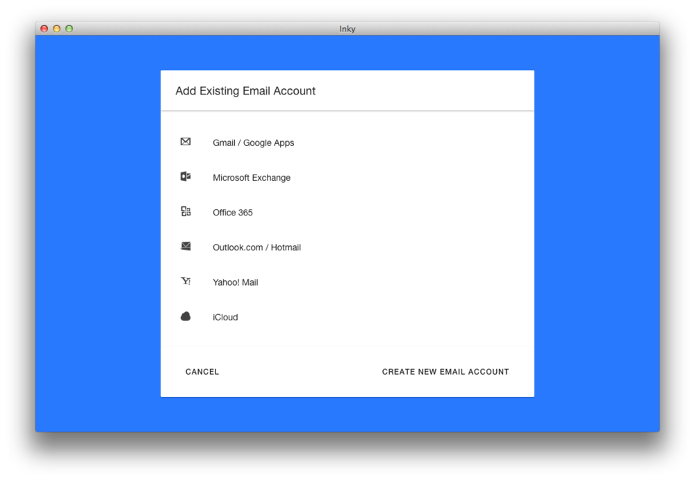Easily add any type of existing email account.