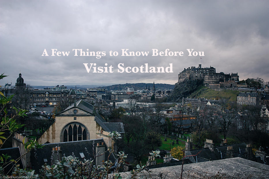 A few things to know before you visit Scotland