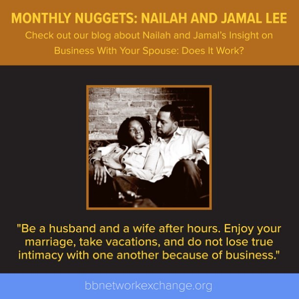 Check out our new monthly nuggets! This month we are featuring advice on spouses being business partners from Nailah and Lamal Lee-owners of @breasiaproductions . Read on bbnetworkexchange.org