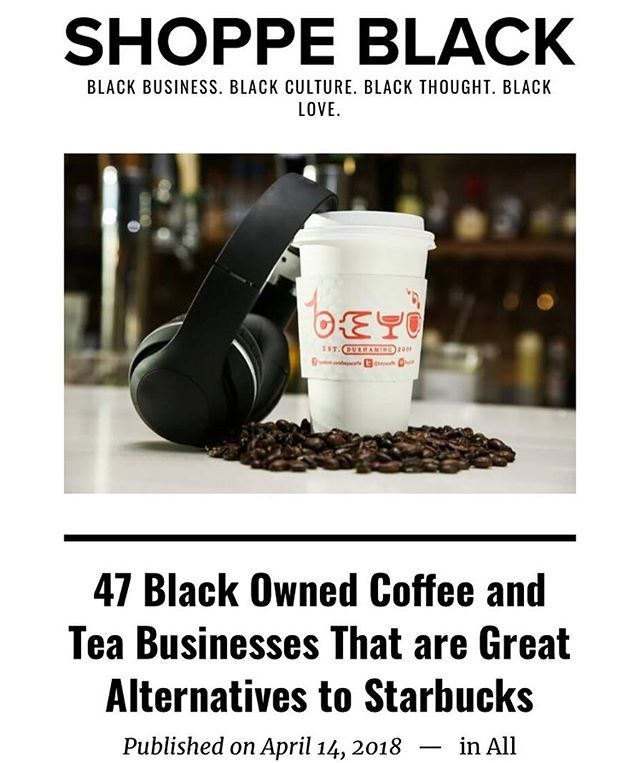 There are always alternatives! Bet on Black! Check out @shoppeblack articles for more! #Starbucks