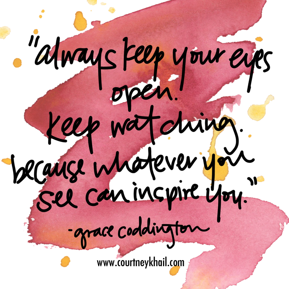 inspiration | grace coddington quote | Atlanta contemporary watercolor artist courtney khail