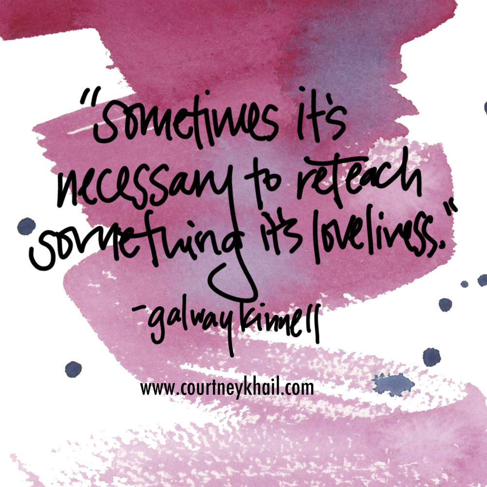 reteach its loveliness| galway kinnell | watercolor by atlanta artist courtney khail