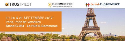 RDV avec Trustpilot à Paris Retail Week / salon E-Commerce Paris 2017 sur le Hub E-commerce