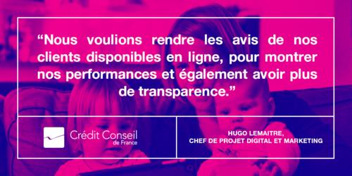 Découvrez comment Crédit Conseil de France renforce la transparence et gagne la confiance des prospects avec ses avis clients
