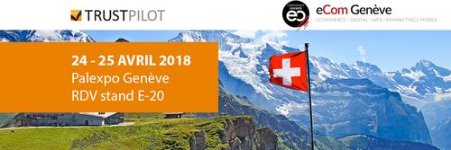 Rencontrez Trustpilot au salon eCom Genève le 24 et 25 avril 2018