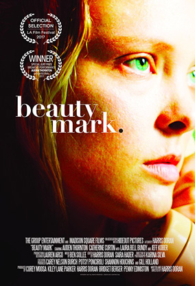 BEAUTY MARK - Directed by Harris Doran - USA / 2017 / 87 minutes