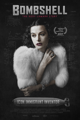 BOMBSHELL: The Hedy Lamar Story - Directed by Alexandra Dean - USA / 2017 / 84 minutes
