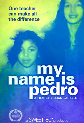 My Name Is Pedro - Directed by Lillian LaSalle  USA / 2017 / 97 minutes