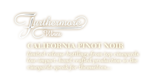Furthermore_Website_California_Pinot_Text.png