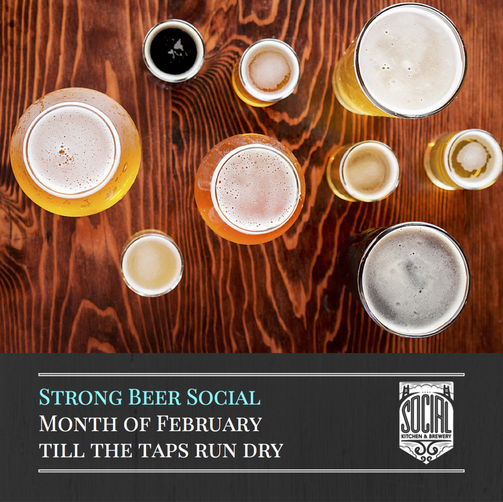 Client - Social Kitchen and Brewery for SF Beer Week and Strong Beer Month