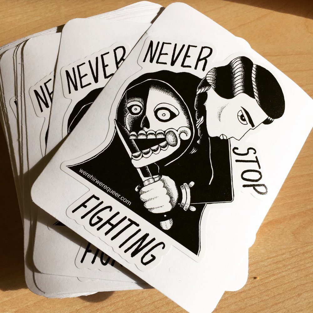 Never Stop Fighting die-cut sticker
