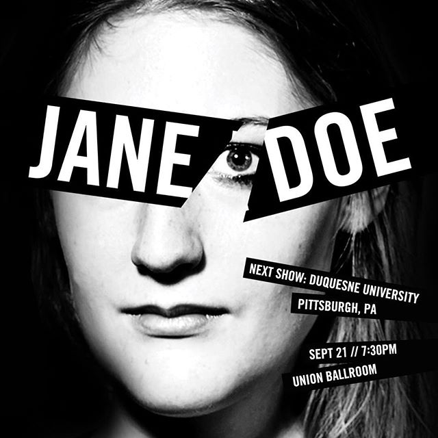 Show this Thursday September 21 at @duquesneuniversity at 7.30pm in the Union Ballroom!  #wearejanedoe #endrapeculture #feministtheatre #theatre #janedoeplay  @_elbishop @the_jess_klein  @mynameisalexs @kdloney
