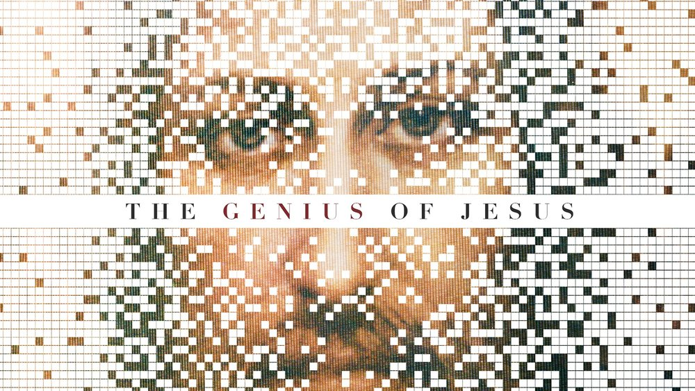 The Genius of Jesus